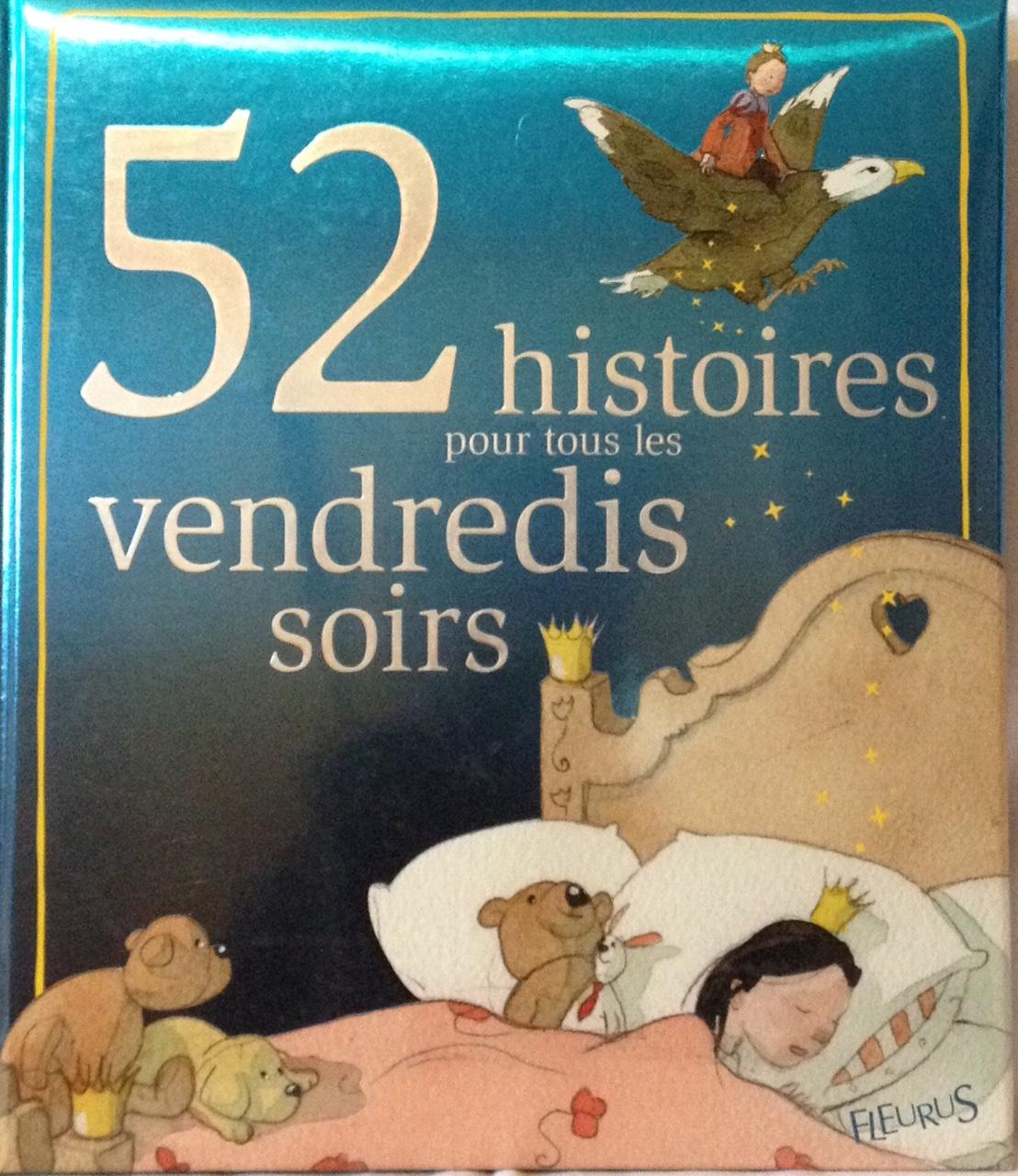 52-histoires-pour-tous-les-vendredis-soirs